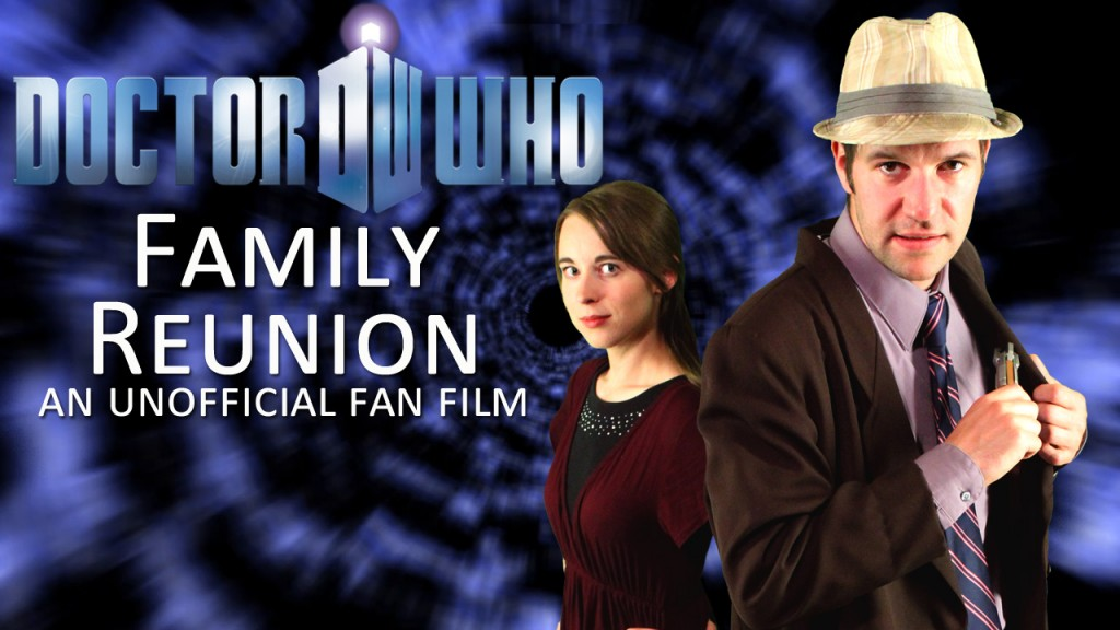 Doctor Who: Family Reunion Fan Film