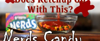 Does Ketchup Go With This? – Nerds Candy