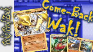 Come-Back Wak Deck Profile - Poke Prof Zack
