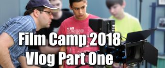 Film Camp 2018 Vlog Part One