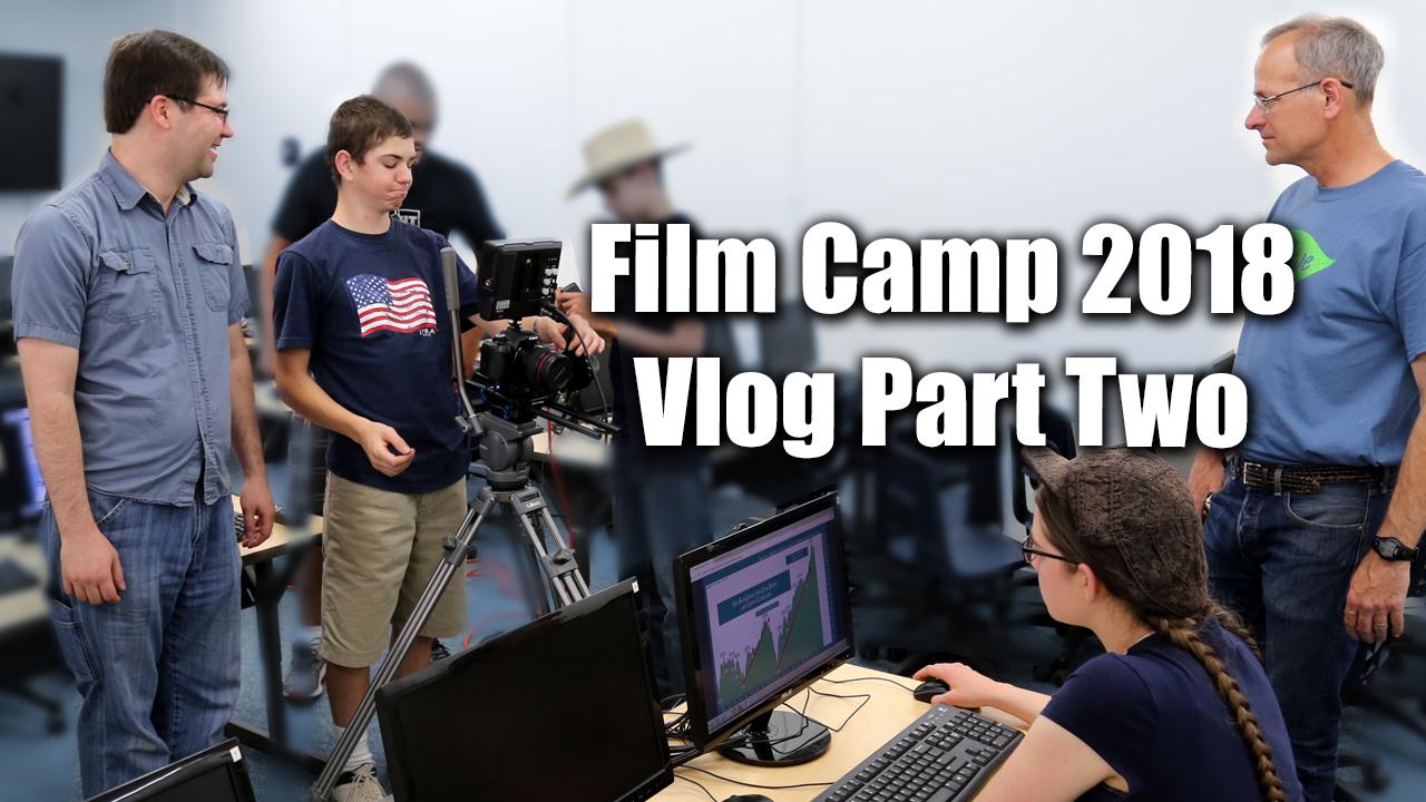 Rocky Mountain Christian Filmmakers Camp 2018 Vlog Part 2 - Zack Lawrence