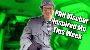 Phil Vischer Inspired Me This Week - Zack Lawrence Vlog